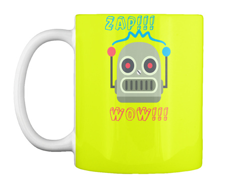 Zap!!!  Wow!!! Neon Yellow Mug Front