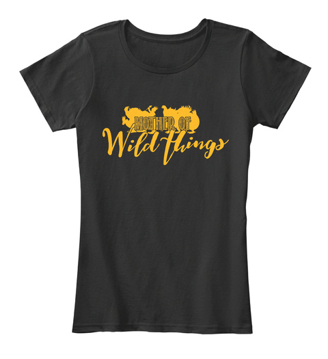 Mother Of Wild Things Black Women's T-Shirt Front