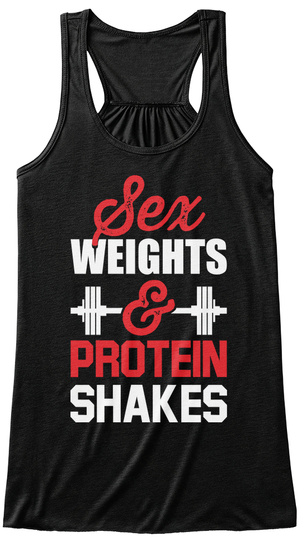 Sex Weights & Protein Shakes Black T-Shirt Front