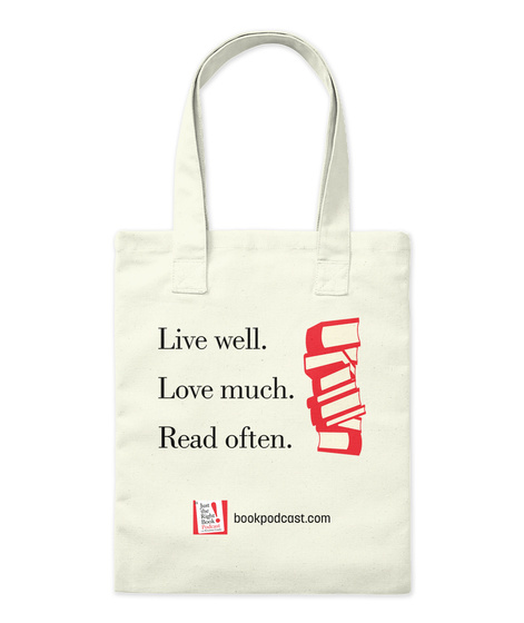 Live Well. Love Much. Read Often. Bookpodcast.Com Natural Tote Bag Front