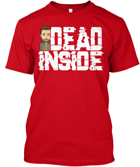 Dead Inside Red T-Shirt Front