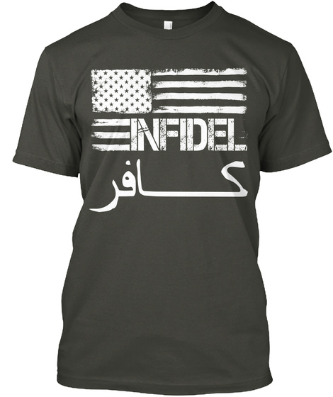 Us Infidel Proud Smoke Gray T-Shirt Front