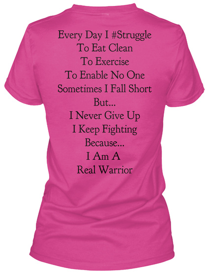 Every Day 1 # Struggle To Eat Clean To Exercise To Enable No One Sometimes I Fall Short But.... I Never Give Up I... Berry T-Shirt Back