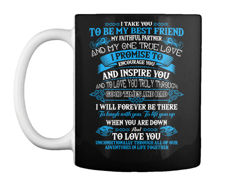 I Take You My Best Friend Wolf Black T-Shirt Front