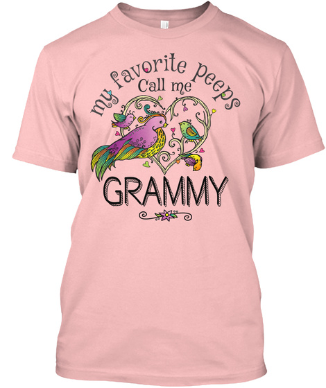 My Favourite Peep Calls Me Grammy Pale Pink T-Shirt Front
