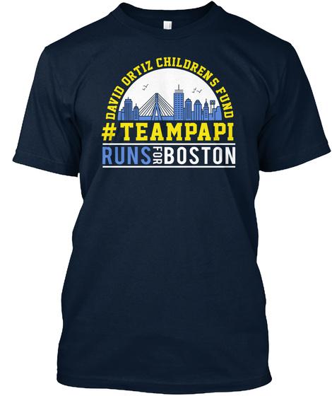David Ortiz Childrens Fund #Teampapi Runs The Boston Marathon New Navy T-Shirt Front