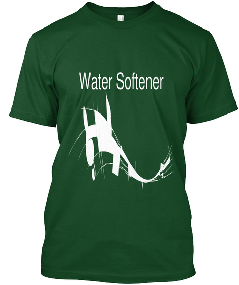 Water Softener Deep Forest T-Shirt Front