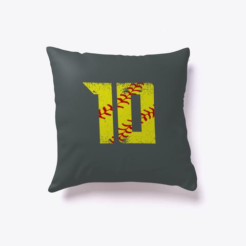 Softball Number 10 Pillow Dark Grey T-Shirt Front