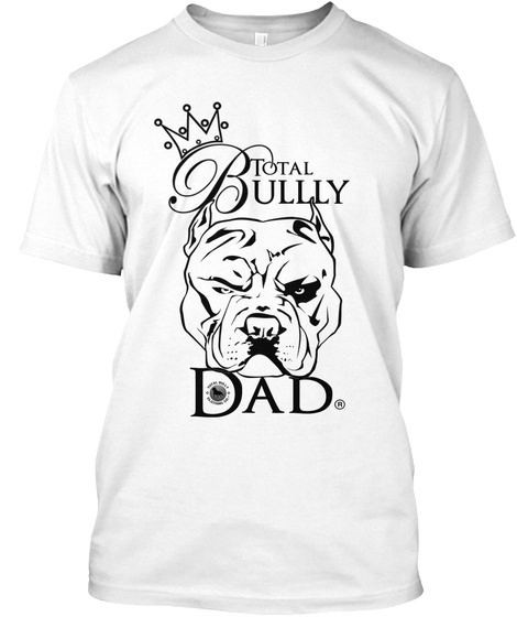Total Ullly   Dad White T-Shirt Front