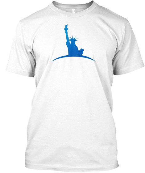 T Shirt Statue Of Liberty Independence  White T-Shirt Front