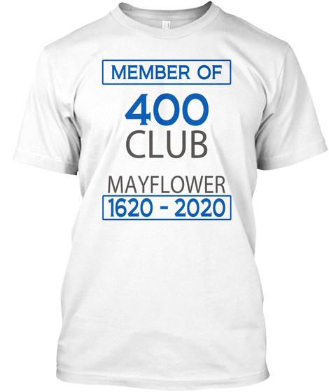 Isaac Allerton Mayflower 400 Club Tshirt White T-Shirt Front