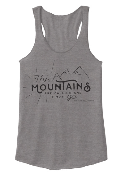 The Mountains Are Calling And I Must Go Eco Grey T-Shirt Front