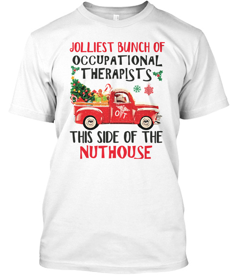 Jolliest Bunch Of Occupational Therapist White T-Shirt Front