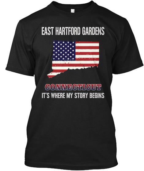 East Hartford Gardens Ct   Story Begins Black T-Shirt Front