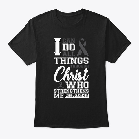 Skin Cancer I Can Do Through Christ Black T-Shirt Front