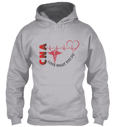 Cna Love What You Do Sport Grey T-Shirt Front
