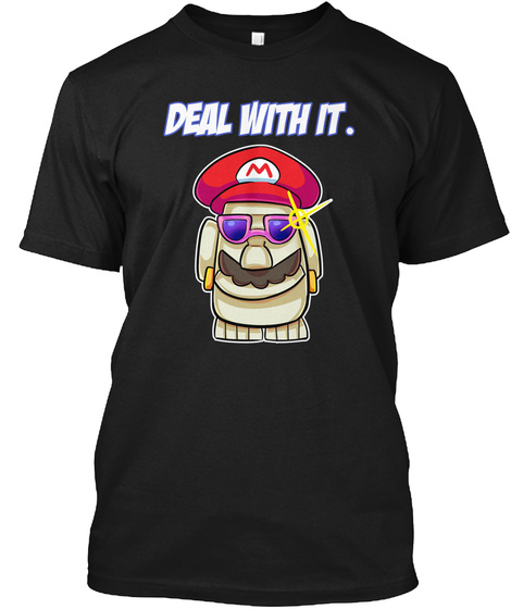 Deal With It. M Black T-Shirt Front