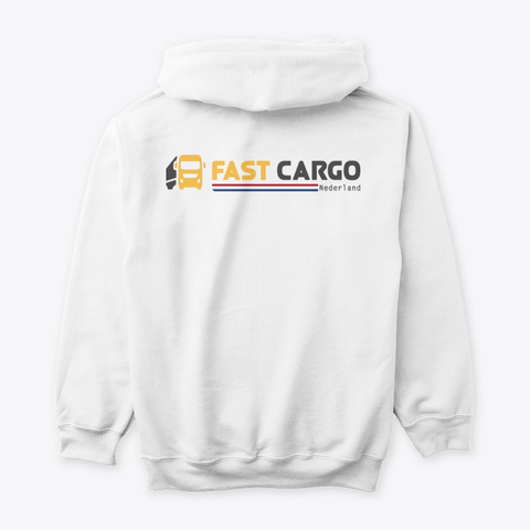 Fast Cargo Nld   Hoodie [White] White T-Shirt Back