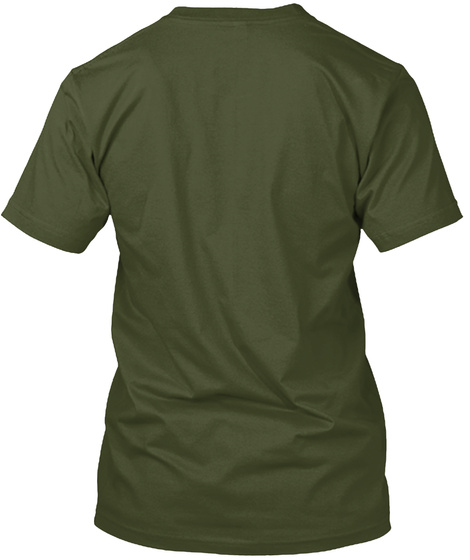 Keep Calm And Quilt On Military Green T-Shirt Back