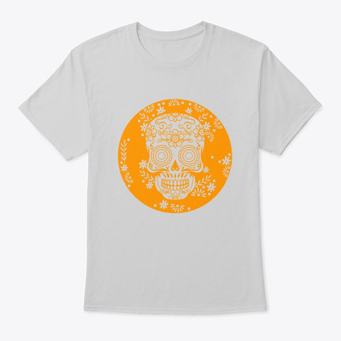 Sugar Skull Calavera Print Gift For Light Steel T-Shirt Front