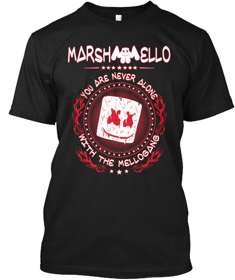 Marshmallow You Are Never Alone With The Mellogang Black T-Shirt Front