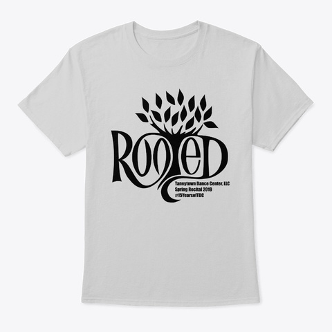Rooted  2019 Tdc Recital Wear Light Steel T-Shirt Front