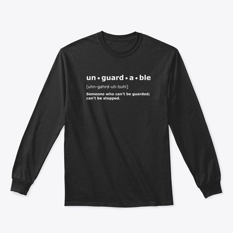Unguardable   Black Long Sleeve Black T-Shirt Front