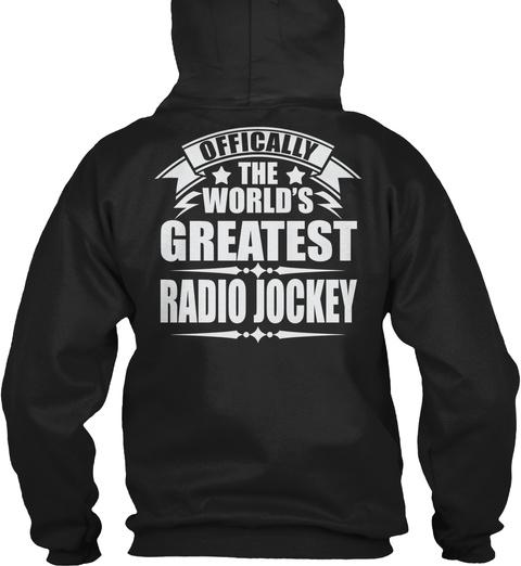 Officially The World's Greatest Radio Jockey Black T-Shirt Back