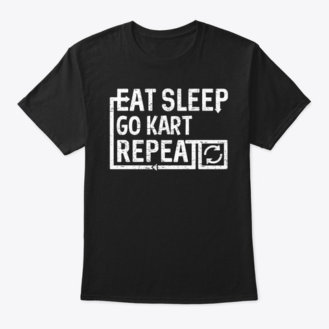 Eat Sleep Go Kart Unisex Tshirt
