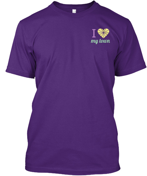 I My Town Purple T-Shirt Front