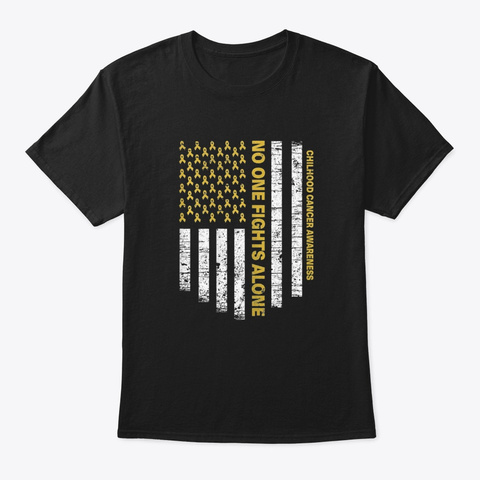 No One Fights Alone Usa Flag Childhood  Black T-Shirt Front