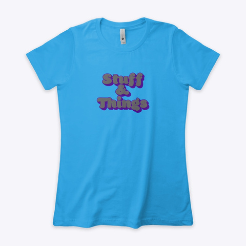 Stuff And Things Turquoise T-Shirt Front