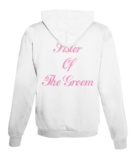 Sister Of The Groom Arctic White T-Shirt Back