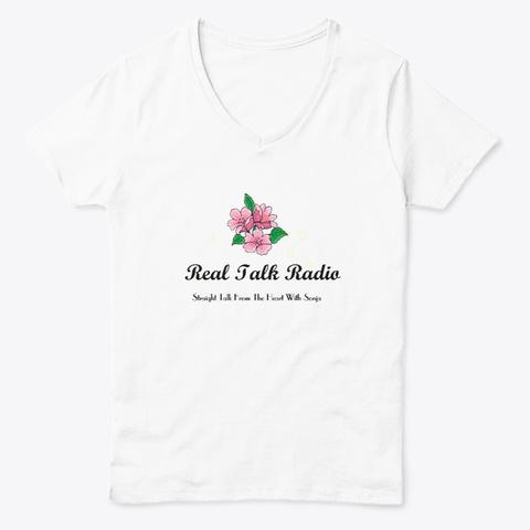 Real Talk Radio Teeshirt  White  T-Shirt Front
