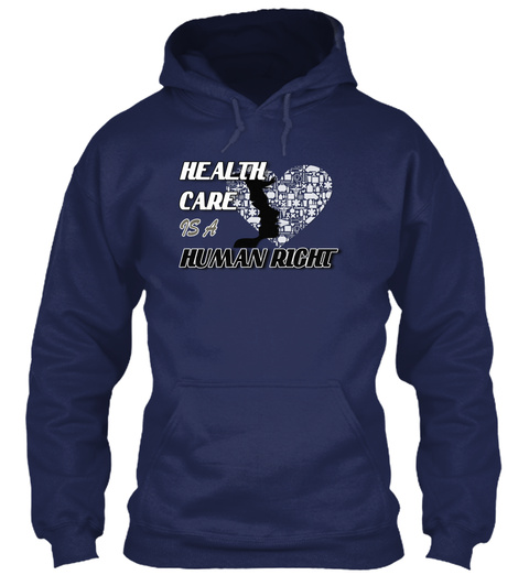 Health Care Is A Human Right Navy T-Shirt Front