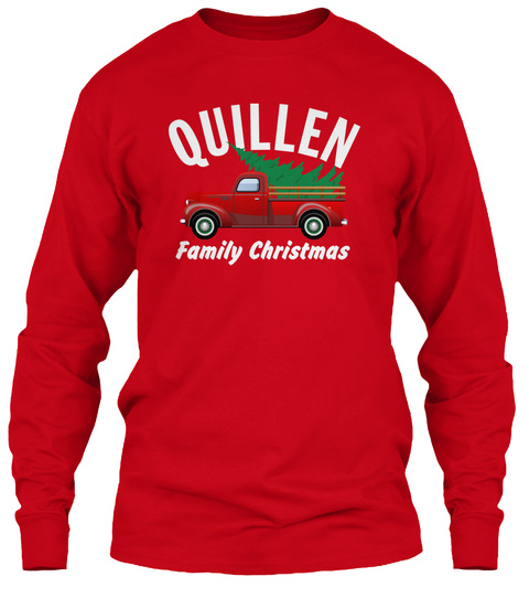 Quillen Family Christmas Red T-Shirt Front