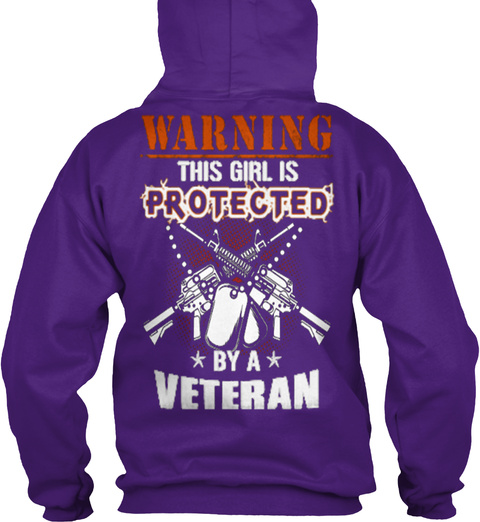 Warning This Girl Is Protected By A Veteran Purple T-Shirt Back