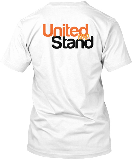 United We Stand White T-Shirt Back