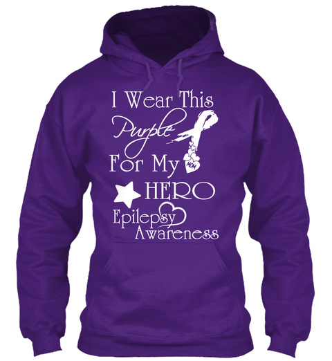 I Wear This Purple For My Hero Epilepsy Awareness Purple T-Shirt Front