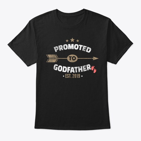 Promoted To Godfather 2019 Baby Shower Black T-Shirt Front