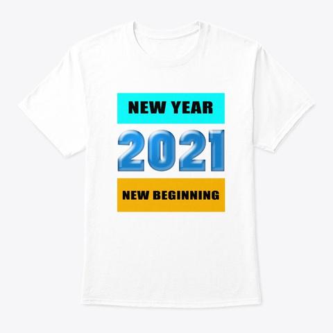 New year 2021 New Beinning Shirt