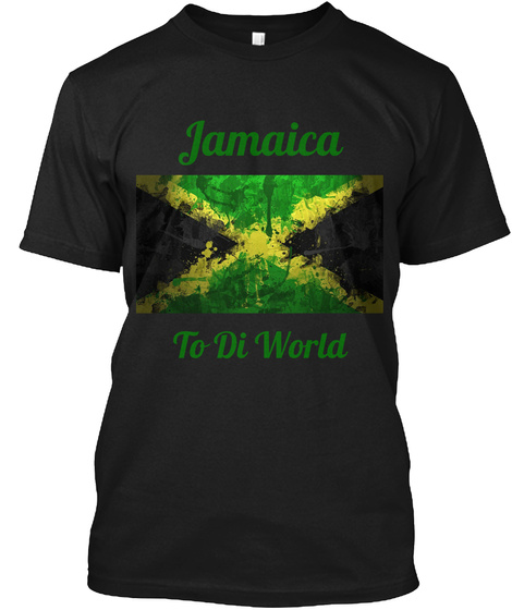Jamaica  To Di World Black T-Shirt Front