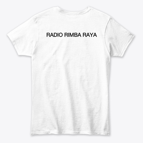 Radio Rimba Raya  White T-Shirt Back