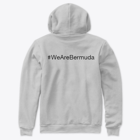 We Are Bermuda Premium Pullover Hoodie Athletic Heather T-Shirt Back