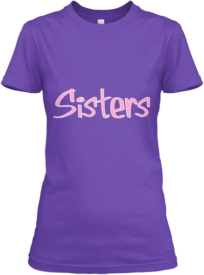 Sisters Purple Rush T-Shirt Front