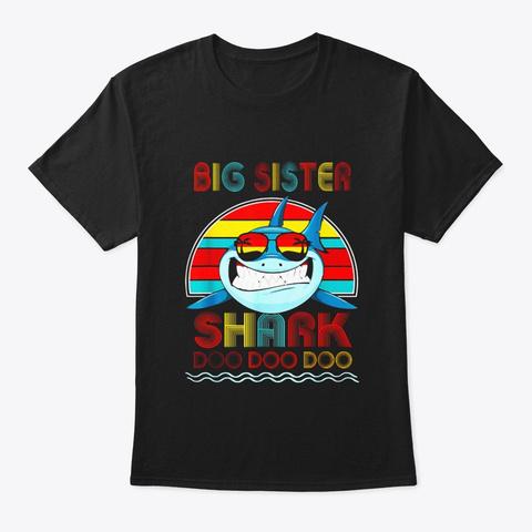 Retro Vintage Big Sister Shark Tshirt Black T-Shirt Front