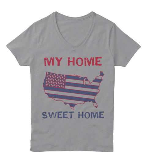 My Home Sweet Home Light Steel T-Shirt Front