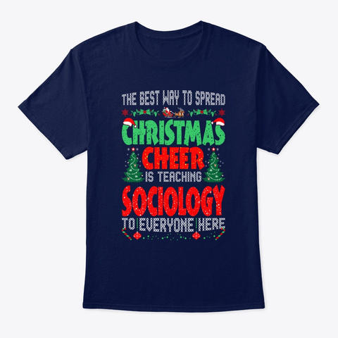 Best Way Christmas Teaching Sociology Unisex Tshirt