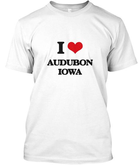 I Love Audubon Iowa White T-Shirt Front