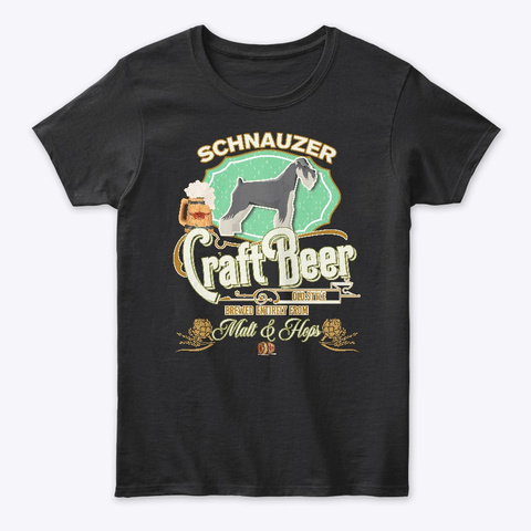 Schnauzer Gifts Dog Beer Lover Black T-Shirt Front